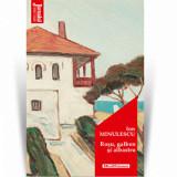 Rosu, galben si albastru - Ion Minulescu, Editia 2020/Ion Minulescu