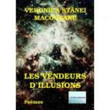 Les Vendeurs d'illusions - Veronica Stanei Macoveanu