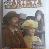 ARTISTA, DOLARII SI ARDELENII - FILM DVD, Romana