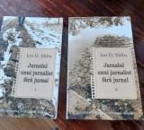 Jurnalul unui jurnalist fără jurnal, Ion D. Sârbu, două volume