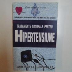 TRATAMENTE NATURALE PENTRU HIPERTENSIUNE de AGATHA THRASH , M. D. si CALVIN THRASH , M. D. , 2002