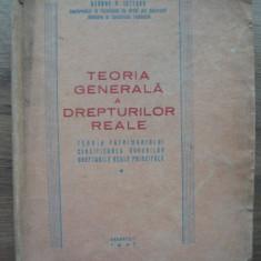 GEORGE N. LUTESCU - TEORIA GENERALA A DREPTURILOR REALE - 1947