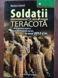 Soldatii de teracota- Maurice Cotterell