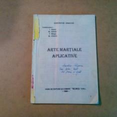 ARTE MARTIALE APLICATIVE - Iordache Enache - Casa de Editura Scaiul, 1996, 80 p.