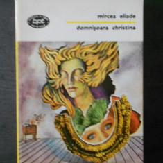 MIRCEA ELIADE - DOMNISOARA CHRISTINA