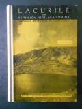 P. GISTESCU - LACURILE DIN REPUBLICA POPULARA ROMANA