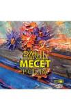 Pictura - Paul Mecet