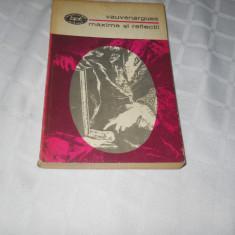 Vauvenargues-Maxime si reflectii,1973 - B P T