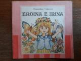 Eroina e Irina - Clementina Voinescu / R6P2S