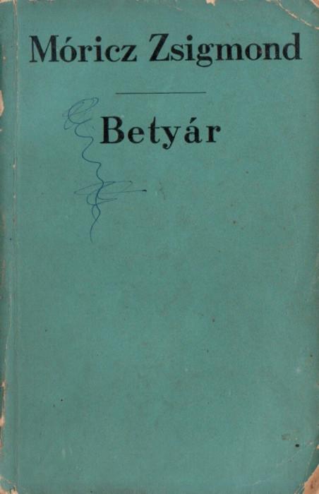 BETYAR – MORIC ZSIGMOND