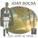 CD Ioan Bocșa - Ană, Zorile Se Varsă...
