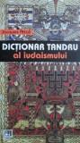 Dictionar tandru al iudaismului  -  Jacques Attali