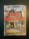 A. J. CRONIN - CHEILE IMPARATIEI (1944, editie veche)