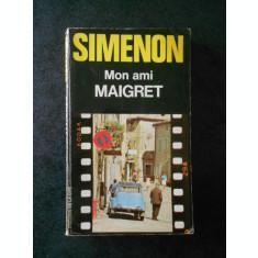 GEORGES SUMENON - MON AMI MAIGRET (limba franceza)