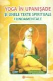 Yoga în Upanișade și unele texte spirituale