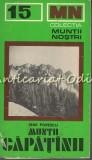 Muntii Capatinii. Ghid Turistic - Nae Popescu - Muntii Nostri Nr.: 15