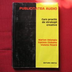 Curs practic de strategii creative - Marian Odangiu , Daniela Ciobanu