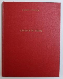 CANTECE DE VEGHE - poezii de EUGEN FRUNZA , coperta si ilustratiile de TIA PELTZ , 1959