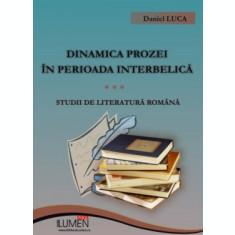Dinamica prozei in perioada interbelica - Daniel LUCA