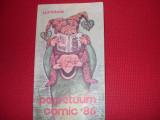 ALMANAH  PERPETUUM  COMIC  '86  ( URZICA )  -  format mai mare, 256 pagini    *