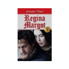 Regina Margot vol 3/3 - Alexandre Dumas