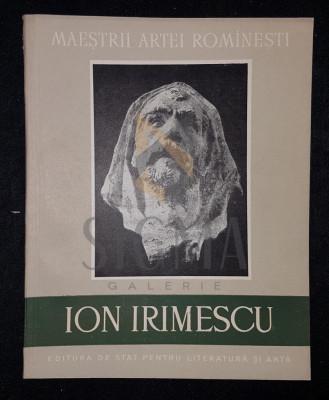 MIHALACHE MARIN - IRIMESCU ION (Album, Maestrii Artei Romanesti), 1958, Bucuresti foto