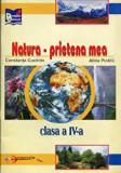 Cumpara ieftin Natura, prietena mea - Disciplina optionala pentru clasa a IV-a/Constanta Cuciinic, Aramis