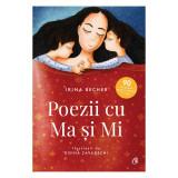 Poezii cu Ma si Mi, Irina Becher, Curtea Veche