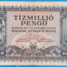 (3) BANCNOTA UNGARIA - 10 MILIOANE PENGO 1945 (16 NOIEMBRIE 1945)