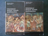 WLADYSLAW PODLACHA - UMANISMUL PICTURII MURALE POSTBIZANTINE 2 volume, Alta editura