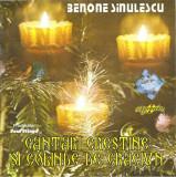CD Benone Sinulescu – Cântări Creștine Și Colinde De Crăciun