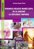 Dinamica relatiei mama-copil de la sarcina la copilaria timpurie | Corina-Ioana Paica, universitara