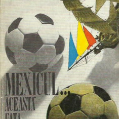 "AS - CHIRILA IOAN - MEXICUL...ACEASTA FATA ""MORGANA"""
