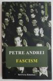 Fascism (Limba engleza) - Petre Andrei