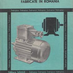 Raduti, C. s. a. - MASINI ELECTRICE ROTATIVE FABRICATE IN ROMANIA, ed. Tehnica, Alta editura, 1981