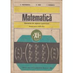Matematica. Elemente de algebra superioara, cls. a XI-a (1982)