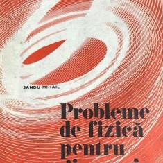 Probleme de fizica pentru gimnaziu Sandu Mihail, Didactica si Pedagogica