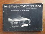Conducere si intretinere Dacia 1300 IAP Pitesti /  R4P4F