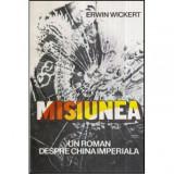 Misiunea - Un roman despre China Imperiala