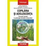 Copilaria si adolescenta - Georgeta Panisoara,Dorina Salavastru,Laurentiu Mitrofan