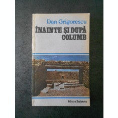 DAN GRIGORESCU - INAINTE DE COLUMB