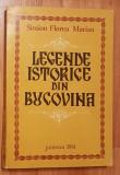 Legende istorice din Bucovina de Simion Florea Marian