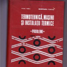 TERMOTEHNICA MASINI SI INSTALATII TEHNICE -PROBLEME