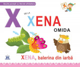 X de la Xena, omida | Greta Cencetti, Emanuela Carletti