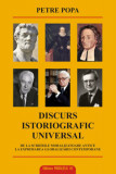 Discurs istoriografic universal/Petre Popa