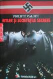 Cumpara ieftin Hitler si societatile secrete - Philippe Valode