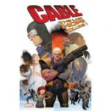 Cable: The Last Hope - Duane Swierczynski