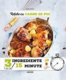 Retete cu carne de pui 3/15/Larousse - Anne Loiseau