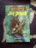 D2 Jack Sparrow - Cantecul sirenei  - Piratii din Caraibe -  Rob Kidd