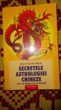 secretele astrologiei chineze 260pagini/an 2005- jean claude marie